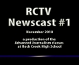Videography: RCTV 2018-2019 Newscast #1