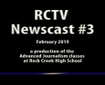 Videography: RCTV 2018-2019 Newscast #3