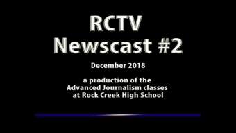 Videography: RCTV 2018-2019 Newscast #2